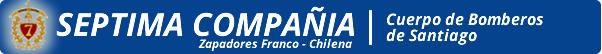 SÉPTIMA COMPAÑÍA ZAPADORES  FRANCO-CHILENA – CUERPO DE BOMBEROS DE SANTIAGO